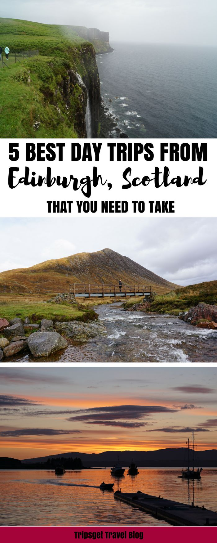 Best day trips from Edinburgh, Scotland. Edinburgh day trips. Edinburgh excursions