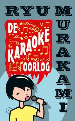 De wraak van de dodo: Ryu Murakami - De karaokeoorlog