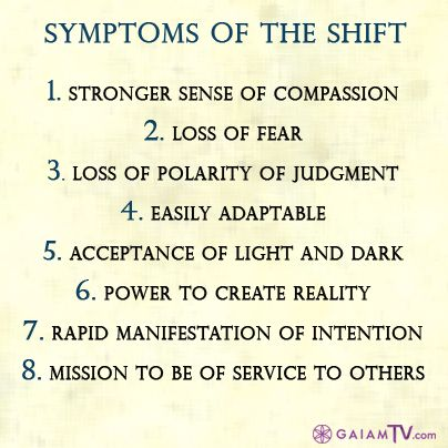 "Are you experiencing ""Symptoms of the Shift?"""