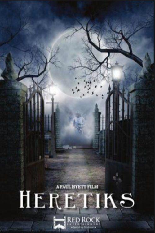 Watch Heretiks (2017) Full Movie Online Free