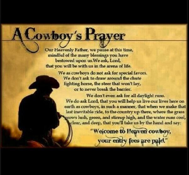 A True Cowboy Prayer A Country Girl Livin A Country Life