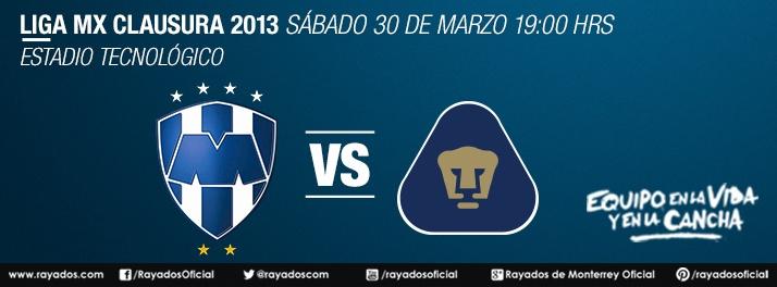 Partido de #Rayados vs. Pumas 30 marzo 19:00hrs. Estadio Tec
