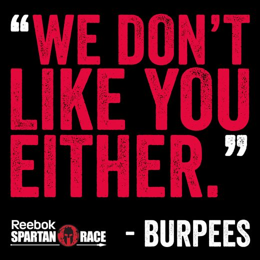 """""""We Don't Like You Either."""" Burpees - Spartan Race"""