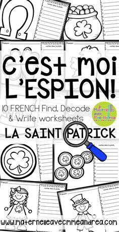 C'est moi l'espion! FRENCH I Spy find, decode, and write worksheets   La Saint-Patrick   Students use a magnifying glass to search for and write the hidden words