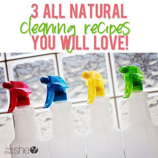 3 ALL NATURAL cleaning recipes you will LOVE