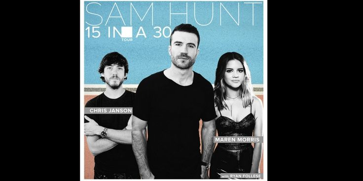 Sam Hunt 15 in a 30 Summer Tour #concert #samhunt #bodylikeabackroad #summer #tour #chrisjanson #marenmorris