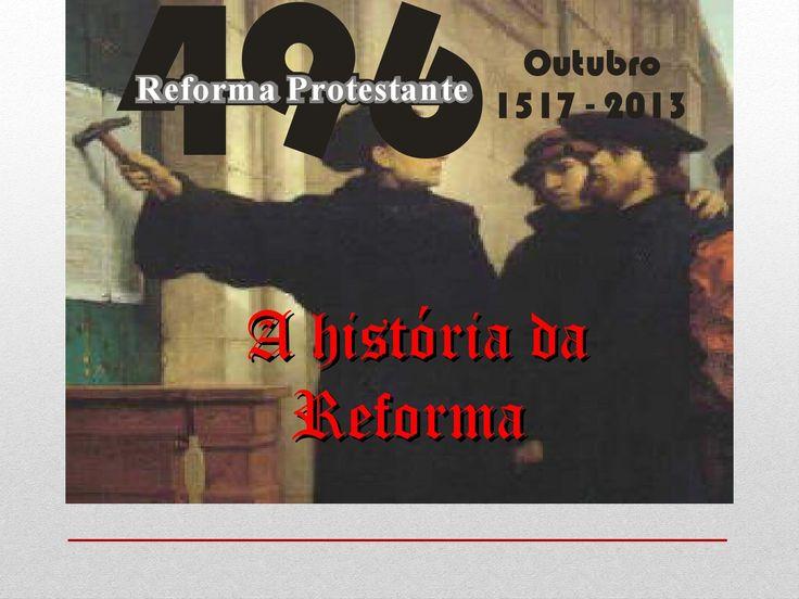 Seminario reforma protestante  SEMINÁRIO APRESENTADO EM 19/10/2013 NA IPRR CE.  Em de 1517 foram pregadas as na porta da de , com um convite aberto ao debate sobre elas. Esse fato é considerado como o início da Reforma Protestante.