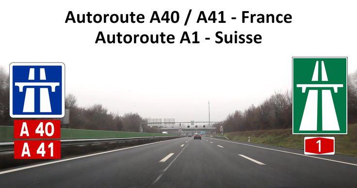 2016-02   Autoroute A40 - A41 France / Autoroute A1 Suisse