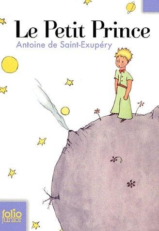 Le Petit Prince, by Saint-Expuréry