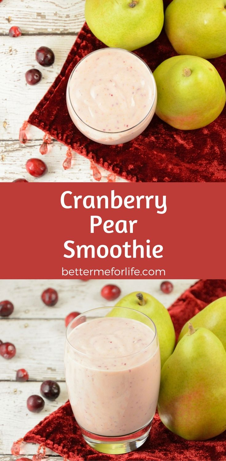 Tart cranberries blend so nicely with pears, keeping this cranberry pear smoothie from being too sweet. This smoothie is a delicious and filling treat! Find the recipe on BetterMeforLife.com | cranberry smoothie | smoothie recipes | smoothies | healthy smoothies | delicious smoothies | smoothies for weight loss | smoothie | smoothie recipes | smoothie recipes weight loss | smoothie recipes diet #smoothies #smoothierecipes #smoothie