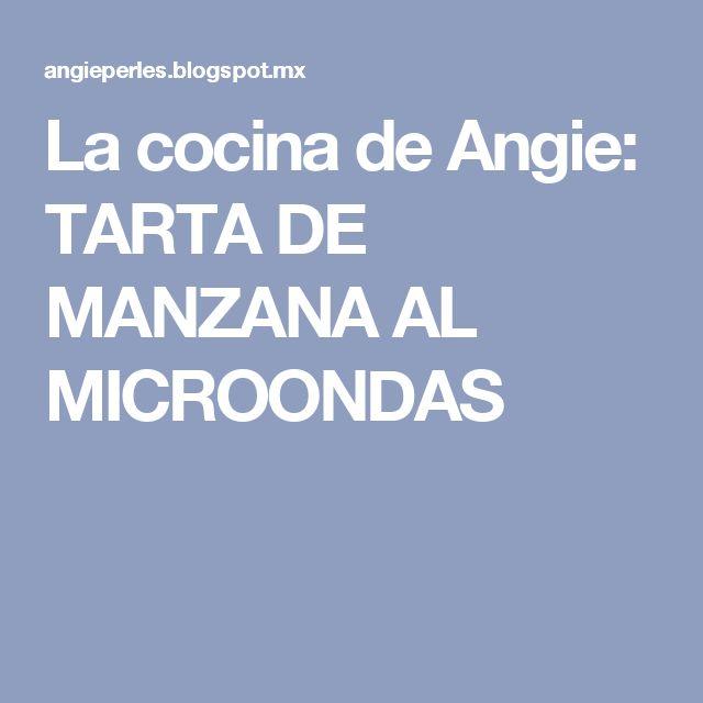 La cocina de Angie: TARTA DE MANZANA AL MICROONDAS