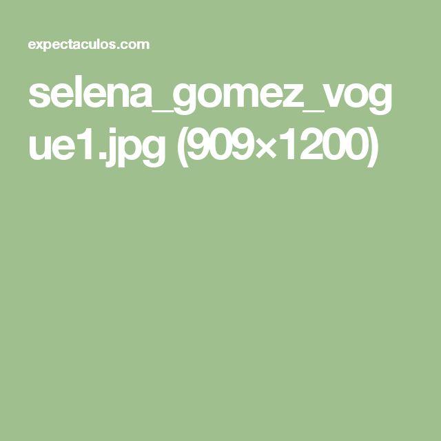 selena_gomez_vogue1.jpg (909×1200)
