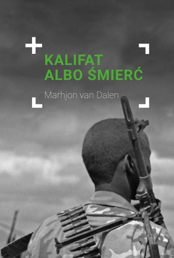 Kalifat albo śmierć - Marjon van Dalen