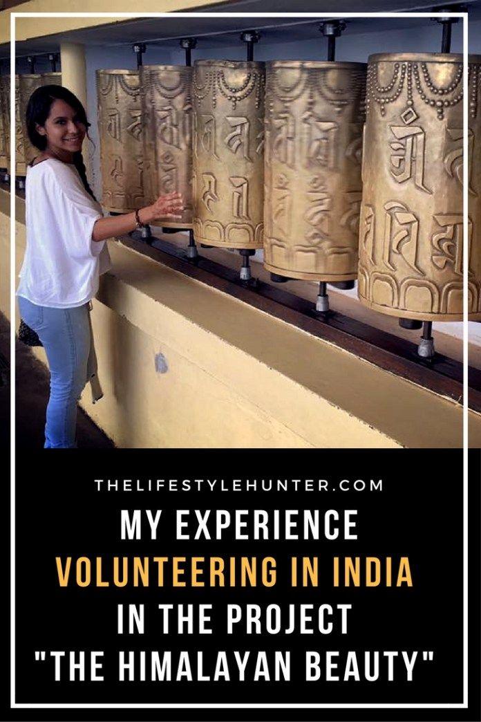 Thelifestylehunter Pilarnoriega Volunteerabroad India Dharamshala Daramshala Volunteer Volunteers Volunteer Jobs Volunte Volunteer India Dharamshala