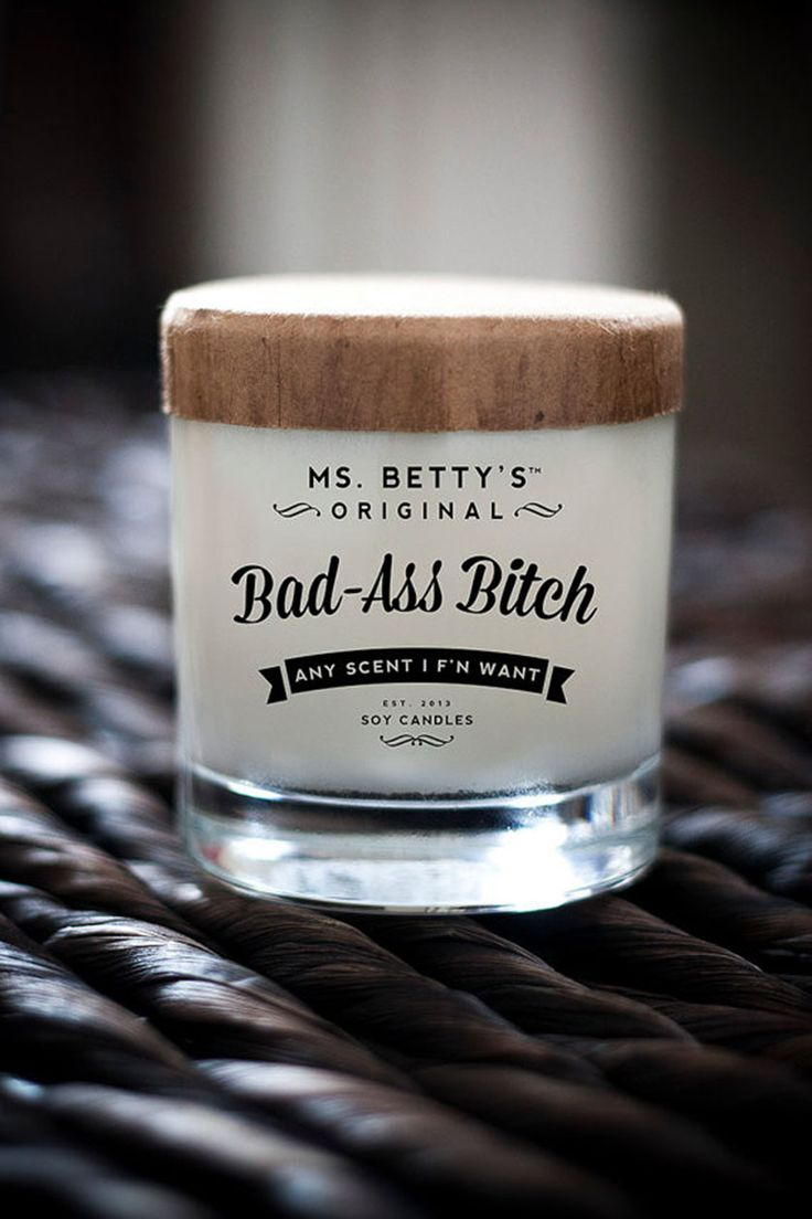 """Bad-Ass Bitch CandleJust because you're a leather-rocking, sharp-witted, badass bitch doesn't mean that you can't use a candle to make your apartment smell like a tropical paradise. Add some cheekiness to your home this wonderfully vulgar piece of decor and choose it in """"any scent you f'in want"""" (aka vanilla or coconut).Ms. Betty's, Original Bad-Ass Bitch candle, $18, available atEmerging Thoughts."""