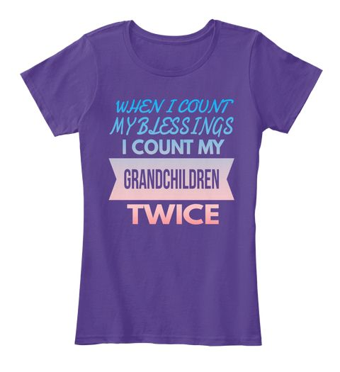 When I Count My Blessings I Count My Grandchildren Twice Purple Women's T-Shirt Front