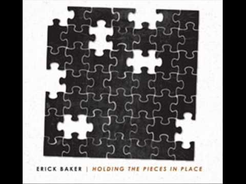 Erick Baker - Unbroken Promise .... I was introduced to this recently and it is now one of my new favorites.
