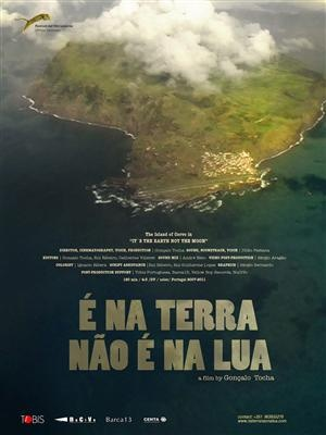 It's the Earth Not the Moon, 460 habitants and 5 housand cows. The smalest island of the Azores.