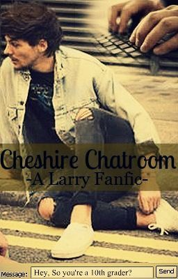 Cheshire Chatroom Larry Stylinson Fanfiction