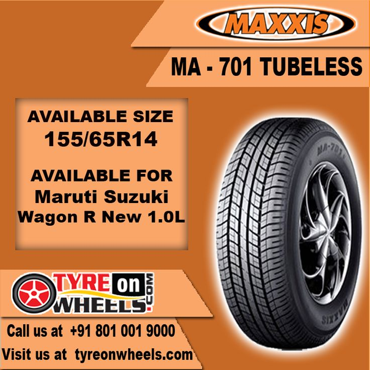 Buy Car Tyres Online of Maxxis MA - 701 Tubeless Tyres for Maruti Wagon R Car Size 155/65R 14 and get fitted with Mobile Tyre Fitting Vans at your doorstep at Guaranteed Low Prices buy now at http://www.tyreonwheels.com/tyres/Maxxis/MA-701-TUBELESS/298
