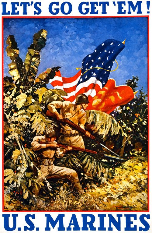"""Let's Go Get 'Em! U.S. Marines"" ~ This WWII recruiting poster shows marines bearing rifles with bayonets in a jungle; ca. 1942."
