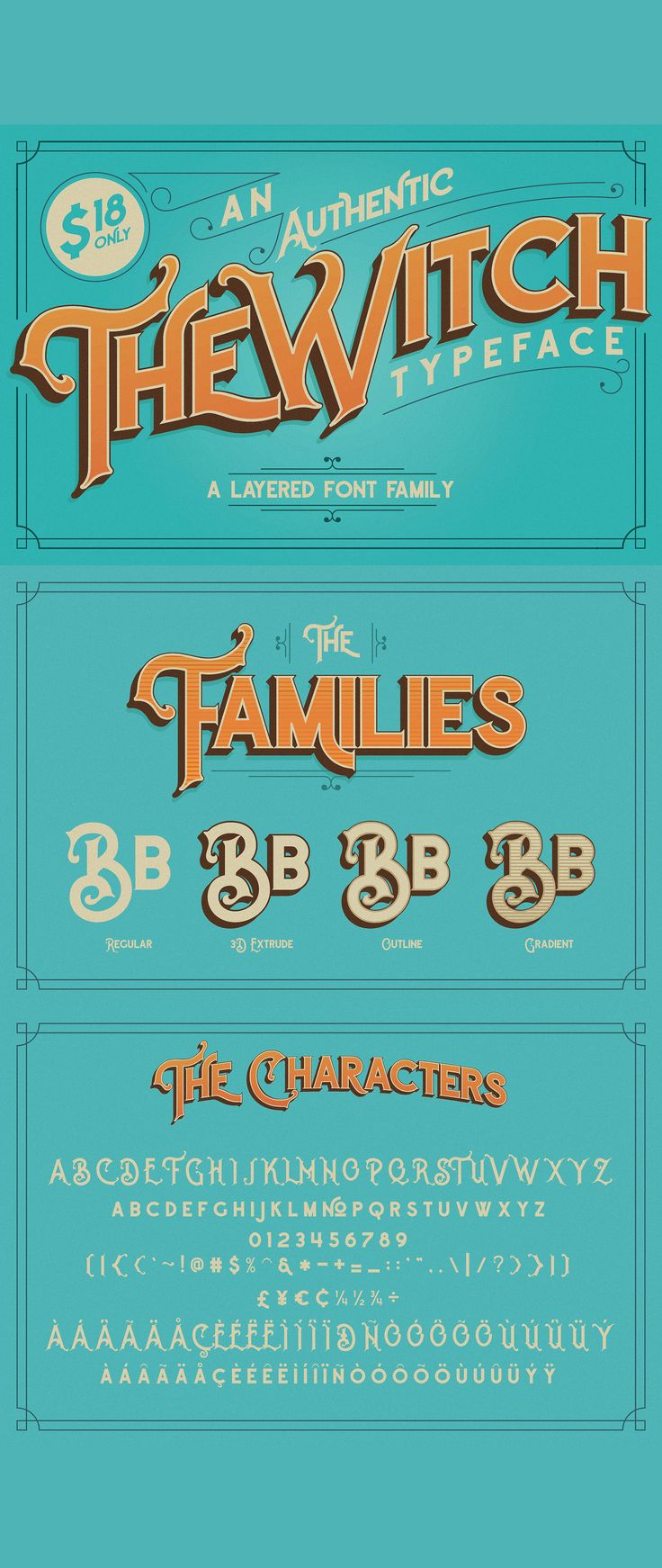 Inspired by the font of late 1800's, The Witch is a kind of layered font family with four styles. Regular, Outline, Gradient and 3D Extrude. Vintage atmosphere is very thick felt at this font. Circus, Carnival, coffee, cigarettes, and the barber is the objective of this font.  Fonts can also be used only with one style only. It would be very interesting if it is used for your design themed vintage, retro, and others.  Enjoy! Happy Designing!