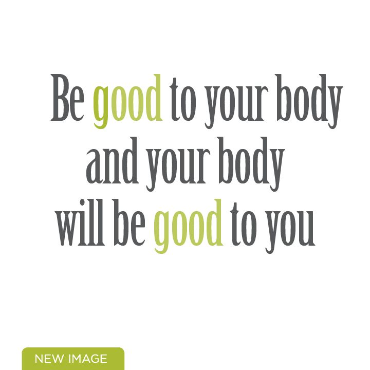 Be good to your body and your body will be good to you - motivation for a low carb lifestyle