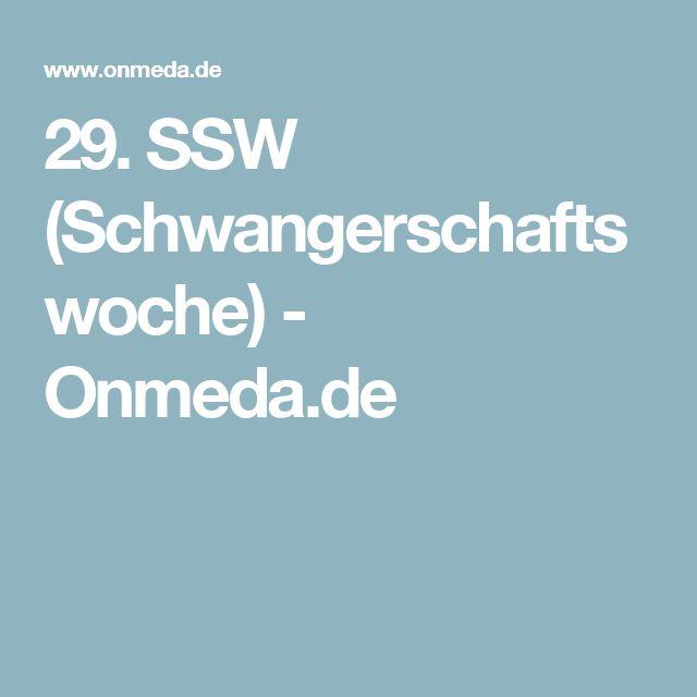 29. SSW (Schwangerschaftswoche) - Onmeda.de