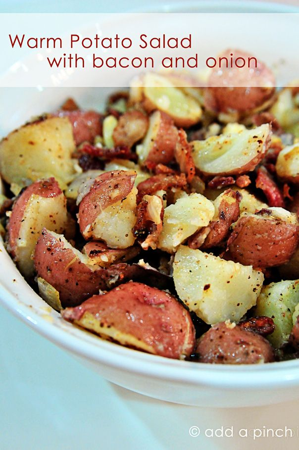 Warm Potato Salad with Bacon and Onion Recipe...so good and easy!  I actually make mine in the mico - use large round mold with Octagonal Silpat for a lid.  Wash, quarter, red potatoes and cook 6 minutes on high.  Check after 6 minutes.  SO FAST and no oven heat from roasting or steam from boiling.  Perfect for SUMMER!