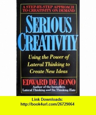 15 best booked for life advertising images on pinterest serious creativity using the power of lateral thinking to create new ideas 9780887305665 edward fandeluxe Choice Image