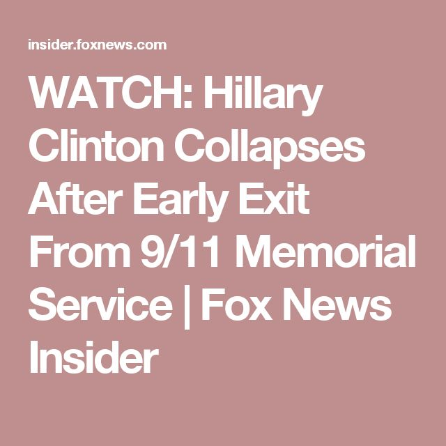 WATCH: Hillary Clinton Collapses After Early Exit From 9/11 Memorial Service | Fox News Insider