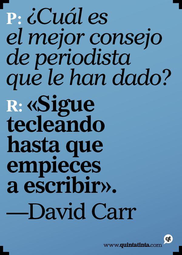 Una cita (bueno, una respuesta) del periodista David Carr, fallecido la semana pasada, compuesta en Imperial (la tipografía de texto de su periódico, The New York Times).