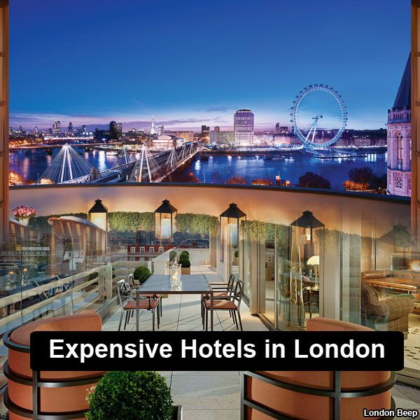 10 Most Expensive Hotels In London Hotelsinlondon Londonhotels Expensivehotels