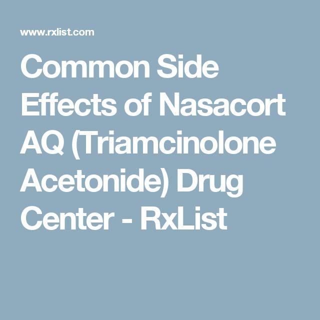 Common Side Effects of Nasacort AQ (Triamcinolone Acetonide) Drug Center - RxList