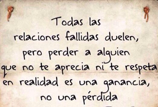 〽️ Todas las relaciones fallidas duelen, pero perder a alguien que no te aprecia ni te respeta, en realidad es una ganancia, no una pérdida