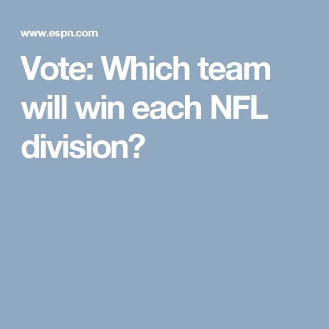 Poll: Vote: Which team will win each NFL division?