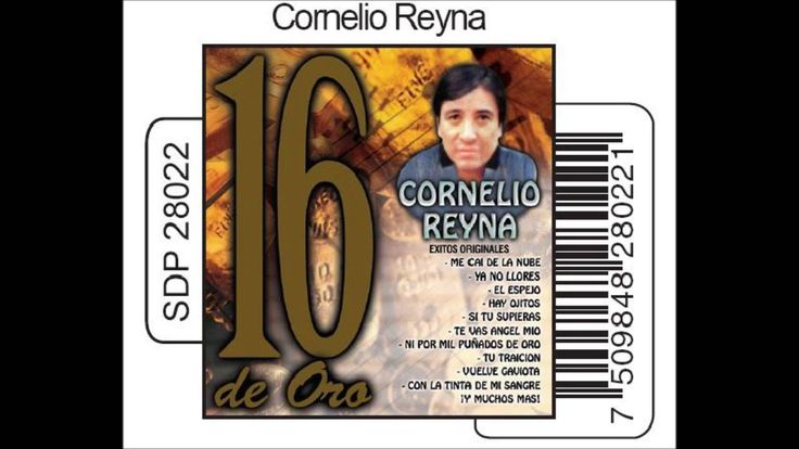 Ya no llores - Cornelio Reyna.