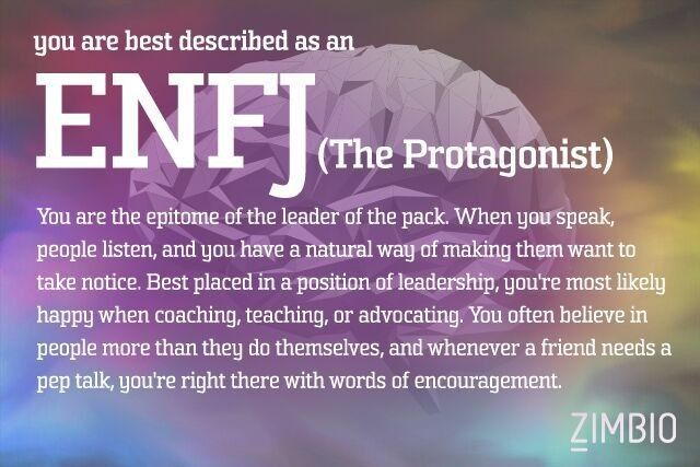 I'm a ENFJ (The Protagonist). What's your personality type? - Quiz Test taken 9/7/16.. I think I am an INFJ tho