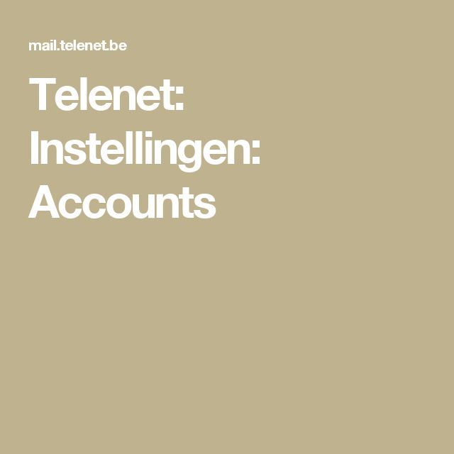 Telenet: Instellingen: Accounts