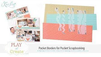 Pocket Scrapbooking - Pocket Borders by Kiwi Lane Designs www.kiwilane.com