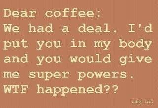 I so needed those super powers today!!!  Damn!!!
