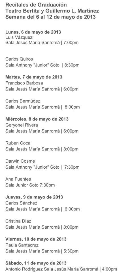 Recitales de Graduación de Estudiantes del Conservatorio de Música de Puerto Rico: 6-12 mayo 2013
