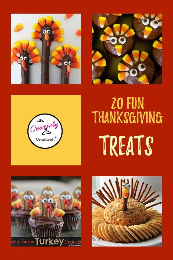 20 Fun Thanksgiving Turkey Treats Life Creatively Organized In 2020 Thanksgiving Turkey Treats Turkey Treats Thanksgiving Fun