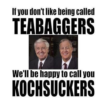 """Hey don't forget the Republicans are also """"bending over"""" for the Koch Brothers. Biddy Craft"""