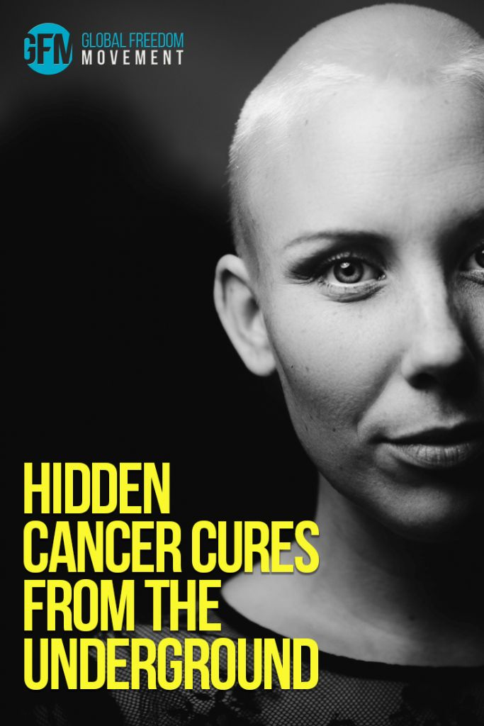 There's an underground network of top doctors, researchers and scientists quietly pushing the boundaries, toiling away, day after day, month after month and year after year to heal cancer and other modern chronic diseases of the 21st century.  Their breakthroughs have NOTHING to do with chemo, surgery or radiation. | Hidden Cancer Cures From The Underground | Global Freedom Movement