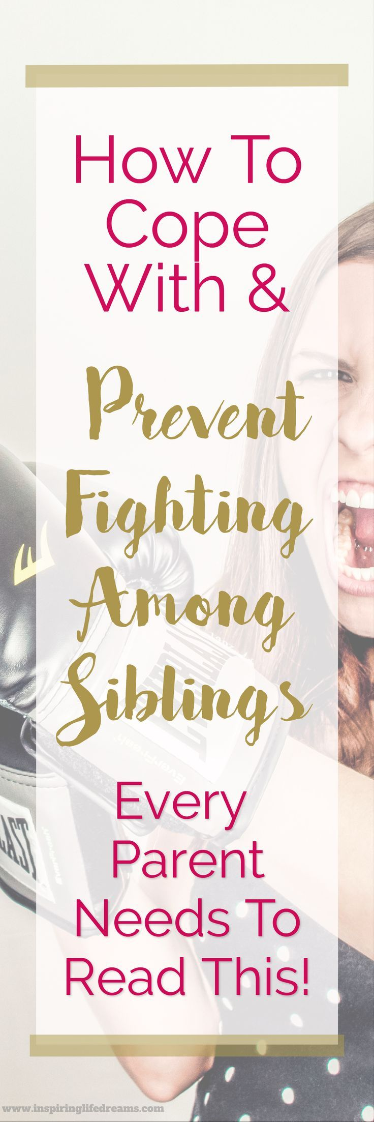 How To Cope With and Prevent Fighting Among Siblings | Every  Parent Needs To Read This! | Parenting Advice | Raising Happy Kids | Best Parenting Kids | Creating a Happy Family Life | How To Stop Fighting | Sibling Rivalry