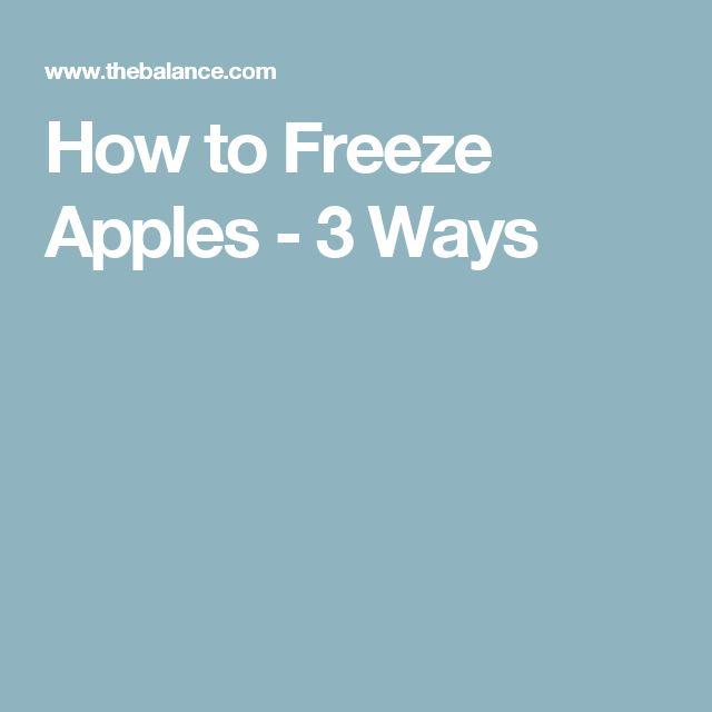 How to Freeze Apples - 3 Ways