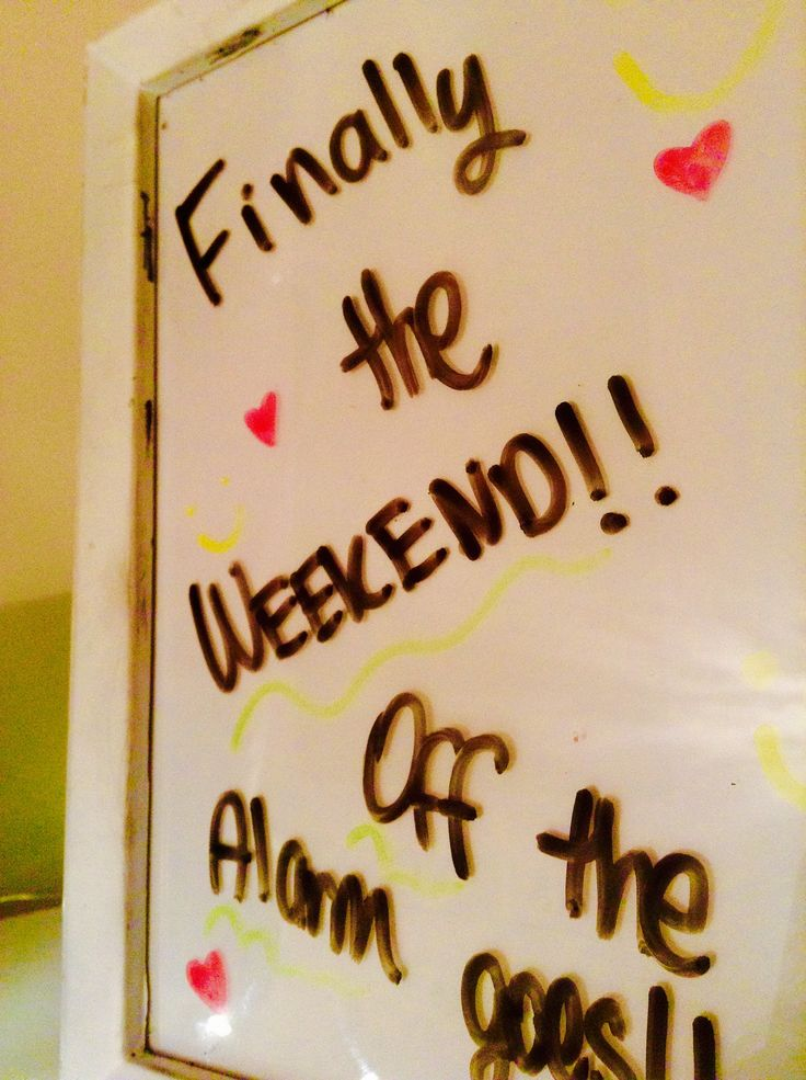 Omg I have waited so long for a weekend!!!!✨✨✨✨✨✨✨