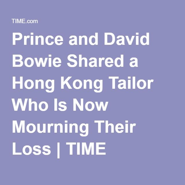 Prince and David Bowie Shared a Hong Kong Tailor Who Is Now Mourning Their Loss | TIME