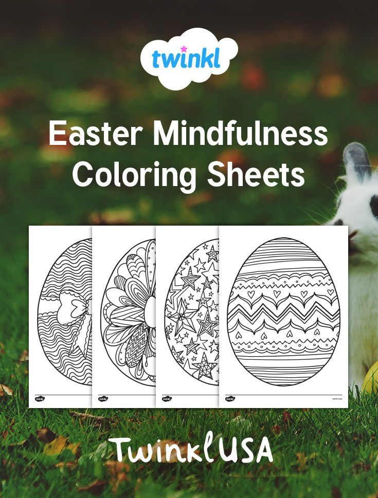 Easter Egg Mindfulness Coloring Sheets In 2020 Mindfulness Colouring Sheets Mindfulness Colouring Coloring Sheets